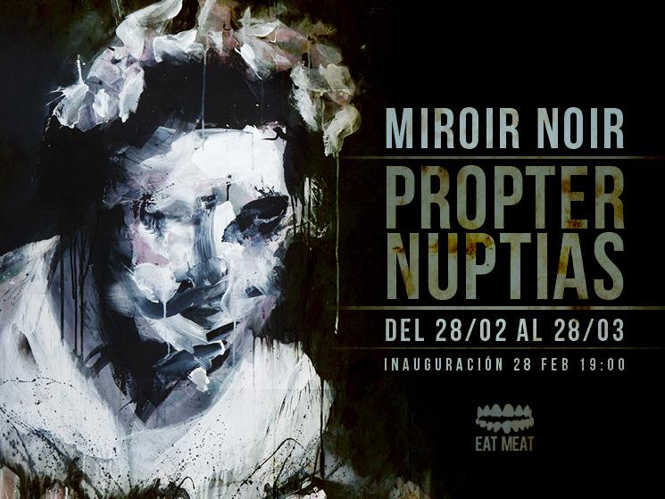 Image titleMiroir Noir 'Propter Nuptias' Flyer @ EatMeat